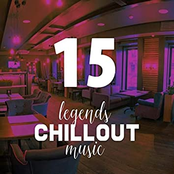 Vol.15 Legends of Chillout