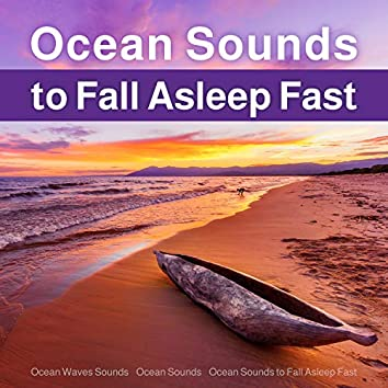 Ocean Sounds to Fall Asleep Fast