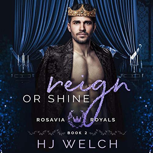 Reign or Shine Audiobook By HJ Welch cover art