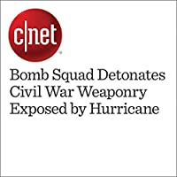Bomb Squad Detonates Civil War Weaponry Exposed by Hurricane's image