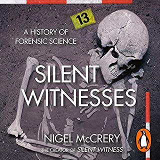 Silent Witnesses                   By:                                                                                                                                 Nigel McCrery                               Narrated by:                                                                                                                                 William Gaminara                      Length: 8 hrs and 37 mins     53 ratings     Overall 4.4