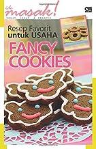 Resep Favorit untuk usaha: Fancy Cookies (Indonesian Edition)