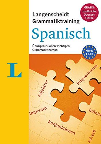 Langenscheidt Grammatiktraining Spanisch - Buch mit Online-Übungen: Übungen zu allen wichtigen Grammatikthemen