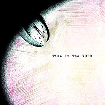 Time in the Void