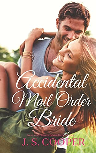 Compare Textbook Prices for Accidental Mail Order Bride The Brothers at Horseshoe Ranch  ISBN 9798526161565 by Cooper, J. S.