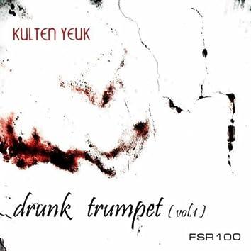 Drunk Trumpet (Vol. 1)