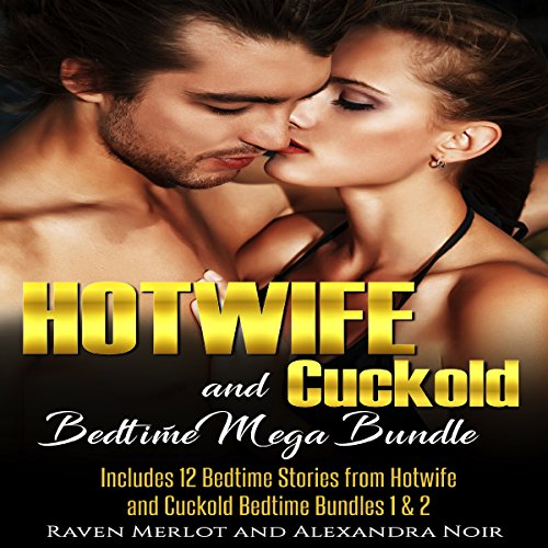 Hotwife and Cuckold Bedtime Mega Bundle audiobook cover art