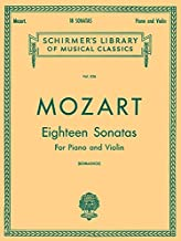 Mozart: Eighteen Sonatas For Piano and Violin (Schirmer's Library of Musical Classics, Vol. 836)