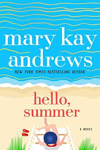 Hello, Summer: A Novel (English Edition)