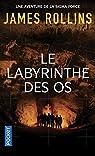 Le labyrinthe des os par James