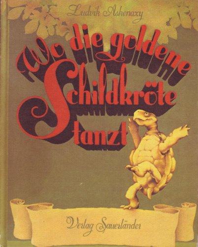 Wo die goldene Schildkröte tanzt