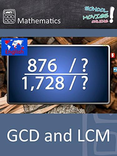 GCD and LCM - School Movie on Mathematics