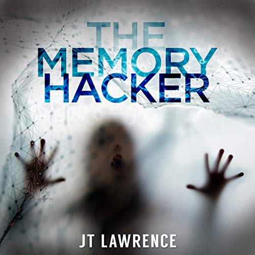 The Memory Hacker audiobook cover art