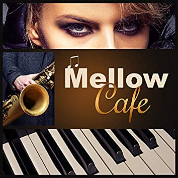 Mellow Cafe – Smooth Cafe, Retro Jazz, Lovely Sunday Lounge