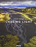 Chasing Light. Ein Buch mit wunderschönen Naturaufnahmen aus der ganzen Welt (Deutsch, Englisch,...