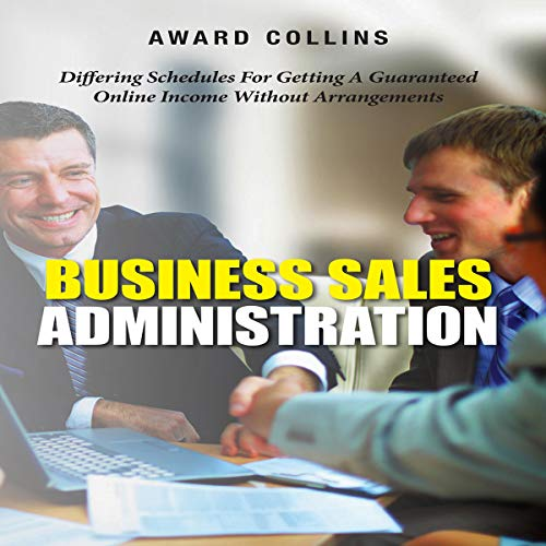 Business Sales Administration audiobook cover art