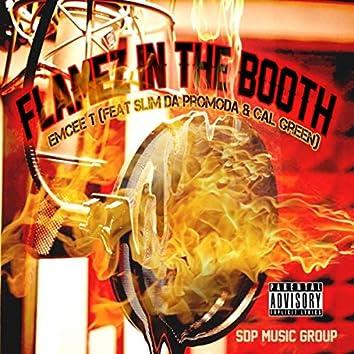 Flamez in the Booth (feat. Slim da Promoda & Cal Green)