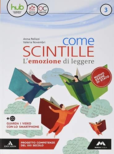 Come scintille. Per la Scuola media. Con e-book. Con espansione online. Con Libro: Temi (Vol. 3)