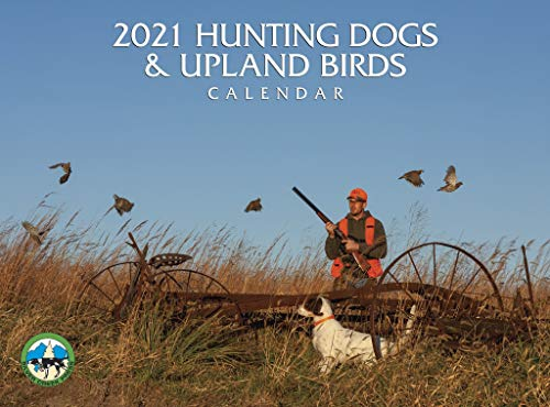 2021 Hunting Dogs and Upland Birds Calendar