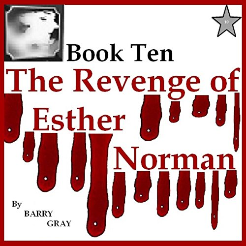 The Revenge of Esther Norman Book Ten audiobook cover art
