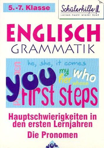 Englisch Grammatik - Schülerhilfe 5. - 7. Klasse - Hauptschwierigkeiten in den ersten Lernjahren - Die Pronomen