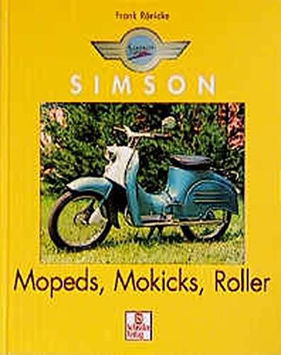 Simson: Moped, Mokicks, Roller