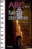 ABC de la Kabbale Chrétienne