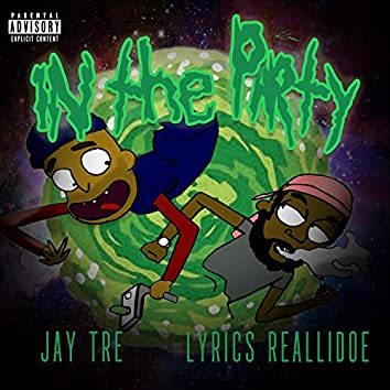 In the Party (feat. Jay Tre)