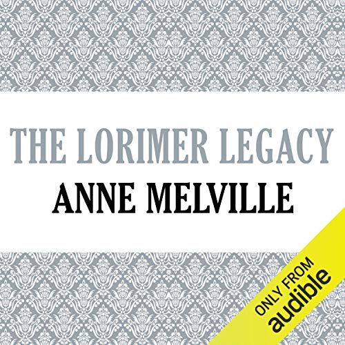 The Lorimer Legacy                   By:                                                                                                                                 Anne Melville                               Narrated by:                                                                                                                                 Claire Carroll                      Length: 11 hrs and 24 mins     1 rating     Overall 4.0