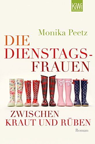 Die Dienstagsfrauen zwischen Kraut und Rüben: Roman (Die-Dienstagsfrauen-Romane 3)