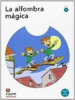 Leer en espanol - Primeros lectores: La alfombra magica + CD (level 1)