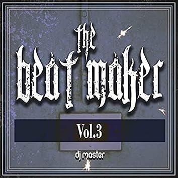 The Beat Maker, Vol. 3