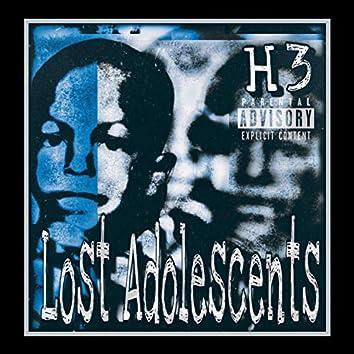He Got $killz 3: Lost Adolecents