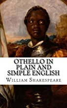 Othello In Plain and Simple English: Side-by-Side 5x8 Edition