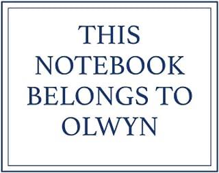 This Notebook Belongs to Olwyn