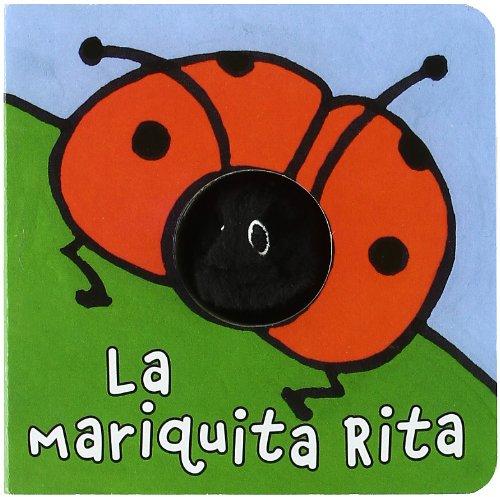La mariquita Rita (Castellano - A Partir De 0 Años - Manipulativos (Libros Para Tocar Y Jugar), Pop-Ups - Librodedos)