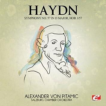 Haydn: Symphony No. 57 in D Major, Hob. I/57 (Digitally Remastered)