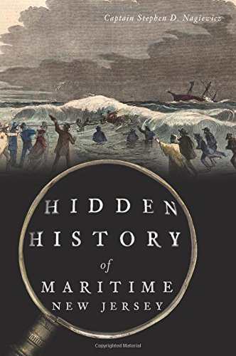 Compare Textbook Prices for Hidden History of Maritime New Jersey  ISBN 9781467118293 by Nagiewicz, Captain Stephen D.