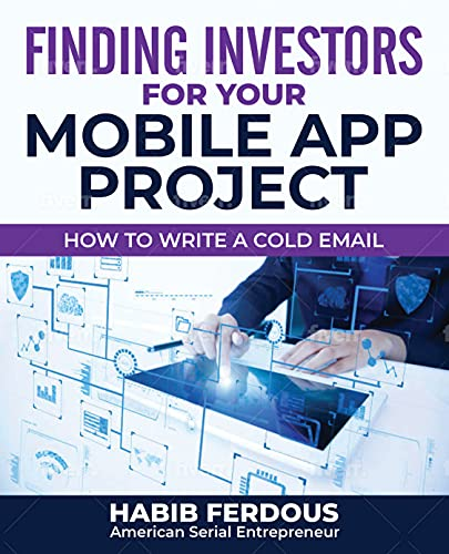 Finding Investors for your Mobile App Project: Writing Cold Email (English Edition)