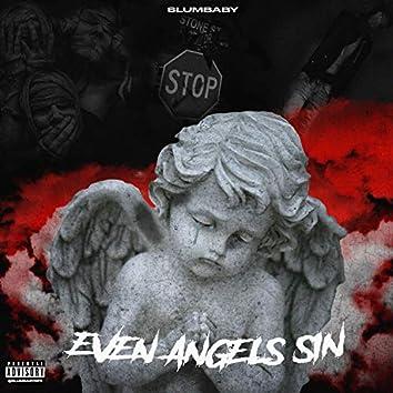 Even Angels Sin