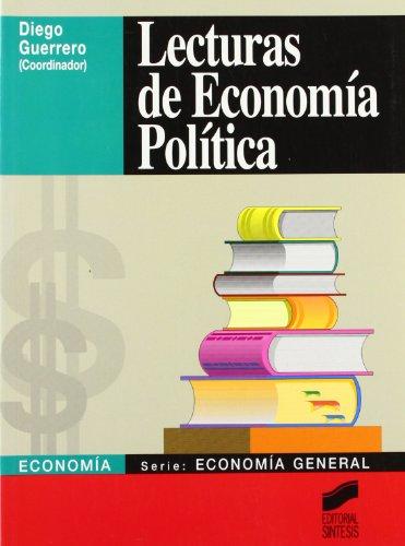 Lecturas de economía política: 3 (Síntesis economía. Economía general)