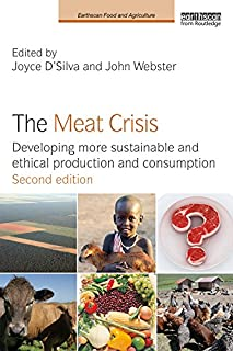 The Meat Crisis: Developing more Sustainable and Ethical Production and Consumption (Earthscan Food and Agriculture) (English Edition)