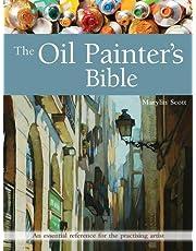 Scott, M: Oil Painter's Bible (Artist's Bible)