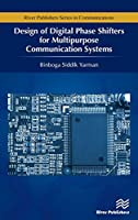 Design of Digital Phase Shifters for Multipurpose Communication Systems Front Cover