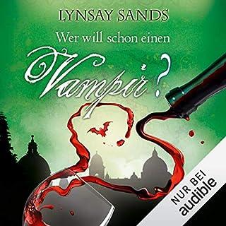 Wer will schon einen Vampir?     Argeneau 8              Autor:                                                                                                                                 Lynsay Sands                               Sprecher:                                                                                                                                 Christiane Marx                      Spieldauer: 10 Std. und 32 Min.     300 Bewertungen     Gesamt 4,8
