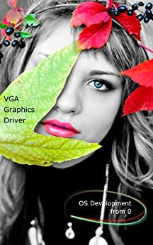 [yabusame2001]の0から作るOS開発 ドライバー編 VGAグラフィックドライバー