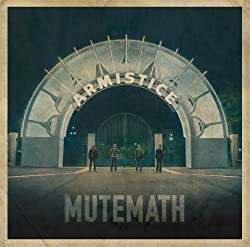 Armistice by MUTEMATH (2009) Audio CD