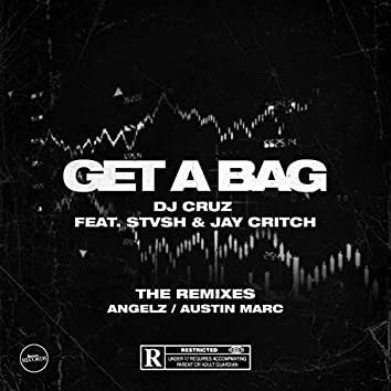 Get A Bag (Remixes)