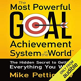The Most Powerful Goal Achievement System in the World audiobook cover art