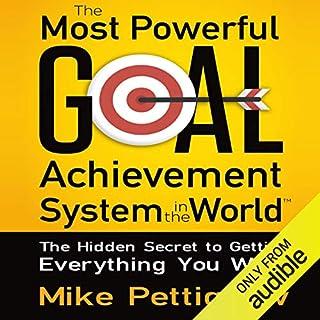 Page de couverture de The Most Powerful Goal Achievement System in the World